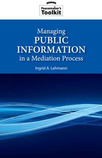 Managing Public Information in a Mediation Process