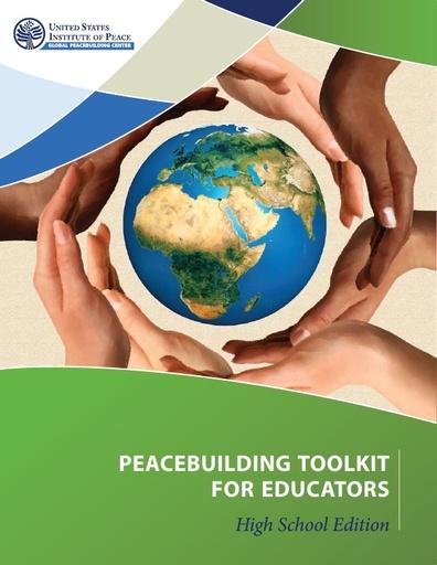 Peacebuilding Toolkit for Educators: High School Edition