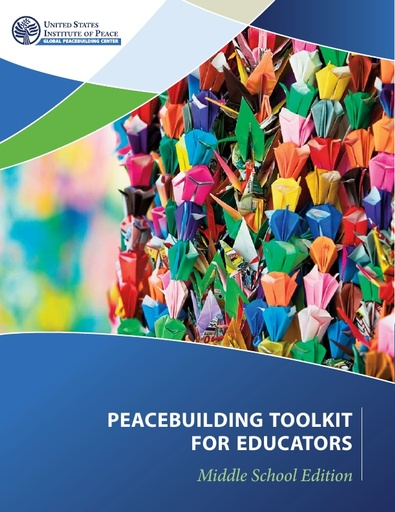 Peacebuilding Toolkit for Educators: Middle School Edition