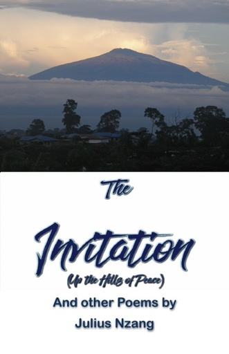 The Invitation (Up the Hills of Peace) by Julius Nzang