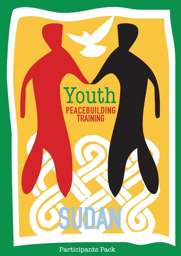 Youth Peacebuilding Training Sudan Participants Pack