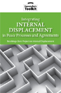 Integrating Internal Displacement in Peace Processes and Agreements